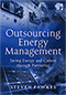 Outsourcing Energy Management by Steven Fawkes